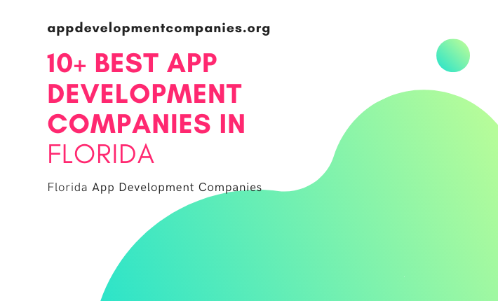 App Development Companies In Florida