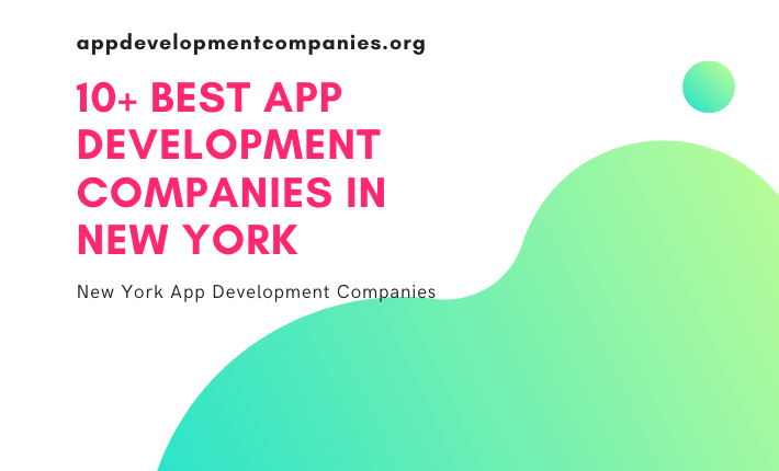 10+ Best App Development Companies in New York